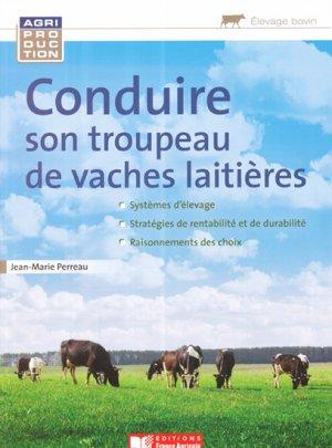 Conduire son troupeau de vaches laitières - france agricole - 9782855573458