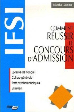 Comment réussir le concours d'admission IFSI - l'ecrit - 9782903893439