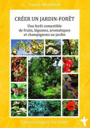 Créer un jardin-forêt-imagine un colibri-9782953734423