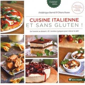 Cuisine italienne et sans gluten ! - terre vivante - 9782360983520