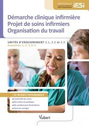 Démarche clinique infirmière Projet de soins infirmiers Organisation de travail-vuibert-9782311200898