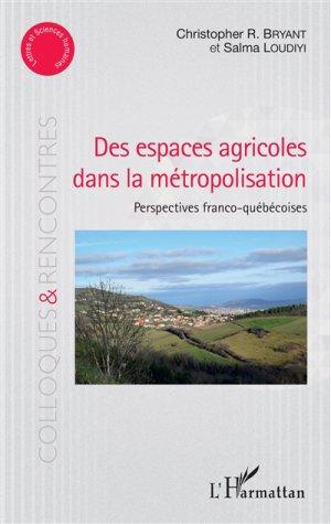 Des espaces agricoles dans la métropolisation-l'harmattan-9782343132495