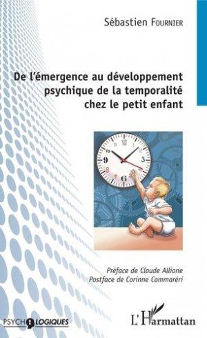 De l'émergence au développement psychique de la temporalité chez le petit enfant-l'harmattan-9782343165721