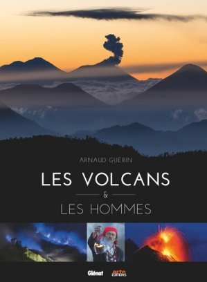 Des volcans et des hommes-Glénat-9782344032824