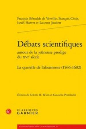 Débats scientifiques autour de la jeuneuse prodige du XVIe siècle - classiques garnier - 9782406079279