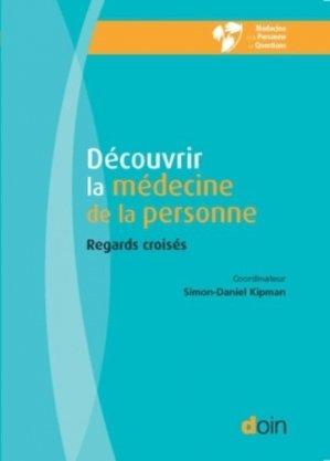 Découvrir la médecine de la personne - doin - 9782704014705