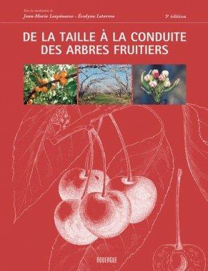 De la taille à la conduite des arbres fruitiers - rouergue - 9782812602283