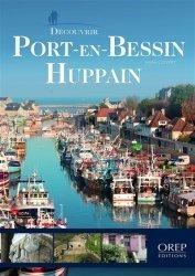 Découvrir Port-en-Bessin - orep - 9782815104203