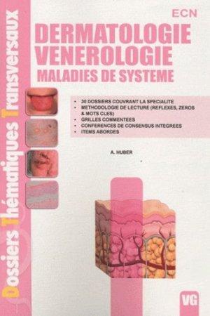 Dermatologie - Vénérologie - Maladies de système - vernazobres grego - 9782818301302