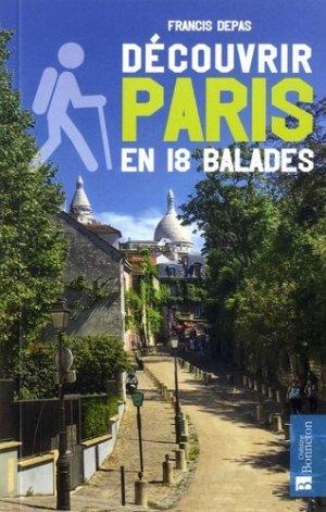 Découvrir Paris en 18 balades - christine bonneton - 9782862537689
