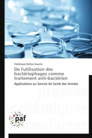 De l'utilisation des bactériophages comme traitement anti-bactérien - presses académiques francophones - 9783838188270