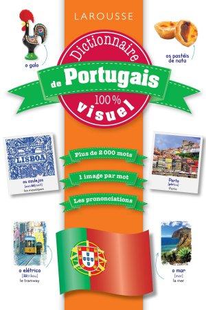 Dictionnaire de portugais 100 % visuel-larousse-9782035956569