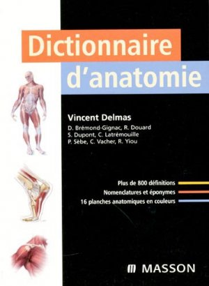Dictionnaire d'anatomie-elsevier / masson-9782294014239