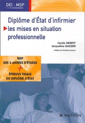 Diplôme d'État d'infirmier / Les mises en situation professionnelle - elsevier / masson - 9782294018282