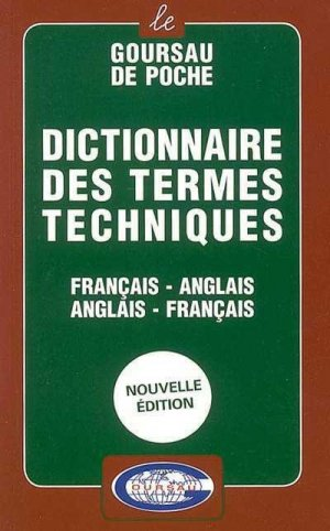 Dictionnaire des Termes Techniques AnglaisFrançais-goursau henri-9782904105197