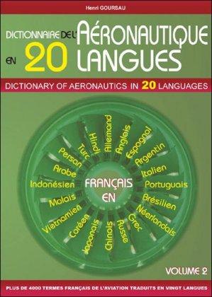 Dictionnaire de l'Aéronautique en 20 langues-goursau henri-9782904105265