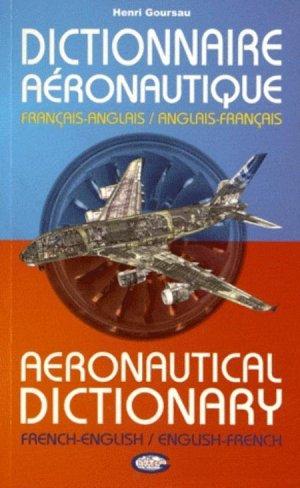 Dictionnaire Aéronautique français/anglais - anglais/français-goursau henri-9782904105357