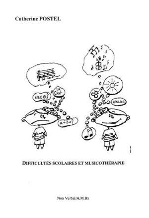 Difficultés scolaires et musicothérapie - du non verbal - 9782906274594