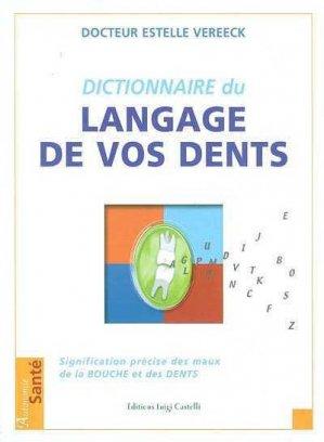 Dictionnaire du langage de vos dents - luigi castelli - 9782952158909