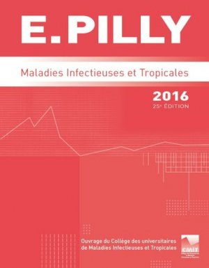 E.PILLY - Maladies infectieuses et tropicales 2016-cmit alinea plus-9782916641645