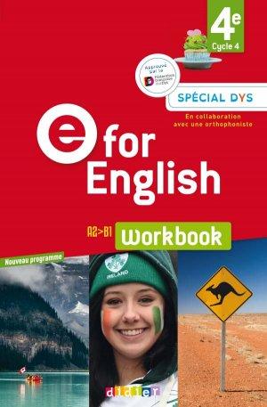 E for English 4e (éd. 2017) : Workbook Spécial DYS - Version Papier-didier-9782278090716