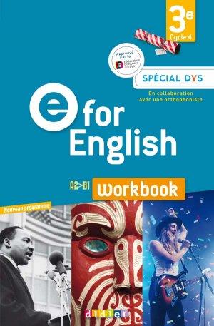 E for English 3e (éd. 2017) : Workbook Spécial DYS - Version Papier-didier-9782278090723