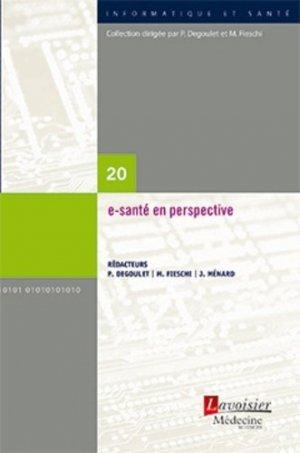 E-santé en perspective - em inter / lavoisier - 9782867280146