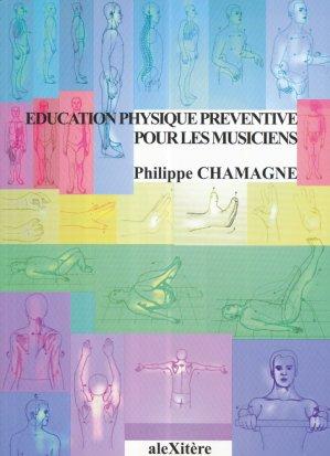 Éducation physique préventive pour les musiciens-alexitere-9782951380882