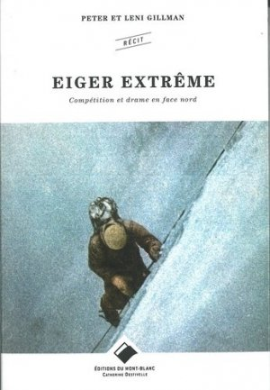 Eiger extreme-du mont-blanc-9782365450560