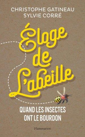 Eloge de l'abeille-Flammarion-9782081485495