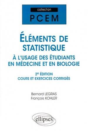 Eléments de statistique à l'usage des étudiants en Médecine et en Biologie-ellipses-9782729829711