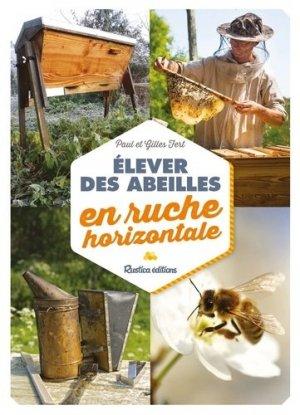elever des abeilles en ruche horizontale paul fert gilles fert 9782815310284 rustica. Black Bedroom Furniture Sets. Home Design Ideas
