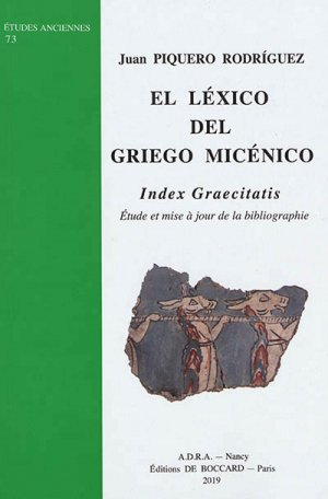 El Lexico del Griego Micenico : Index Graecitatis-antiquite nancy-9782913667587