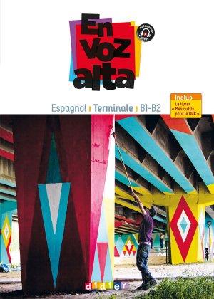 En Voz Alta Terminale : Guide Pédagogique - Version Papier-didier-9782278083893