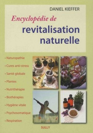 Encyclopédie de revitalisation naturelle - sully - 9782354322397