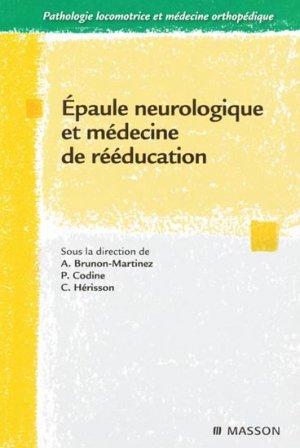Épaule neurologique et médecine de rééducation-elsevier / masson-9782294707506