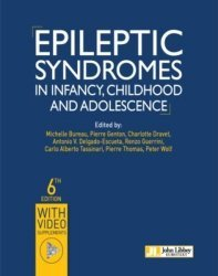 Epileptic syndromes un infancy, childhood and adolescence-john libbey eurotext-9782742015726