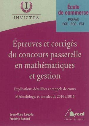 Epreuves et corrigés du concours Passerelle en mathématiques et gestion - breal - 9782749536835