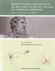Epidémiologie psychiatrique et services de santé mentale en médecine générale-presses de l'universite de montréal-9782760639607