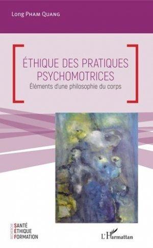 Ethique des pratiques psychomotrices - l'harmattan - 9782343175058