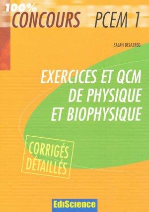 Exercices et QCM de physique et biophysique-ediscience-9782100508471