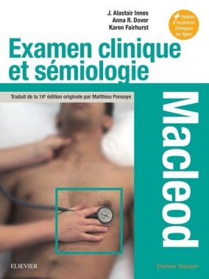 Examen clinique et sémiologie - Macleod-elsevier / masson-9782294758539