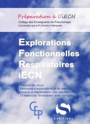 Explorations fonctionnelles respiratoires iECN - s editions - 9782356401663