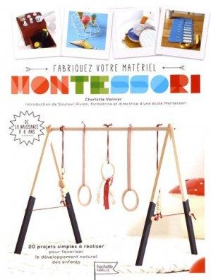 Fabriquez vous-même votre matériel Montessori-hachette -9782013967921
