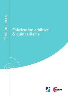 Fabrication additive et quincaillerie-cetim-9782368941072