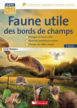 Faune utile des bords de champs-france agricole-9782855576473