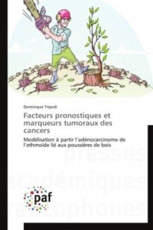 Facteurs pronostiques et marqueurs tumoraux des cancers-presses académiques francophones-9783838146515