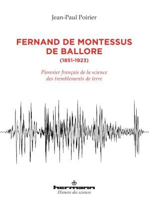 Fernand de Montessus de Ballore, 1851-1923 - hermann - 9782705690533