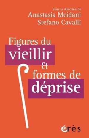Figures du vieillir et formes de deprise-Erès-9782749263625
