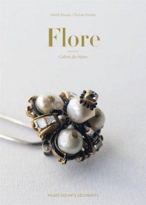Flore. Galerie des bijoux-les arts decoratifs / ucad-9782916914664
